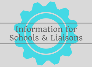 Information for Schools & Liaisons